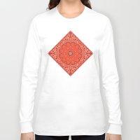 tupac Long Sleeve T-shirts featuring red bandana by Marta Olga Klara