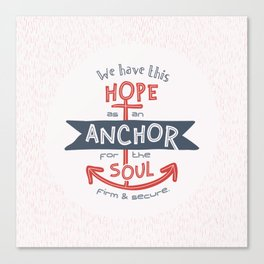 """""""Anchor for the Soul"""" Hand-lettered Bible Verse Canvas Print"""