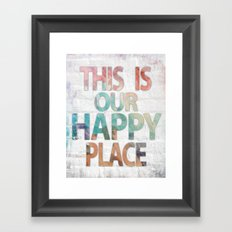 This Is Our Happy Place by Misty Diller Framed Art Print