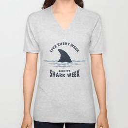 Inspirational Funny Quote. Nautical Illustration With Shark Tail. Shark Week Unisex V-Neck