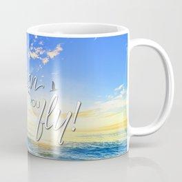 Life's a beach, then you fly! Coffee Mug