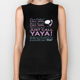 Just call YAYA! Biker Tank