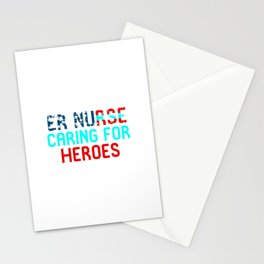 ER Nurse Caring For Heroes Stationery Cards