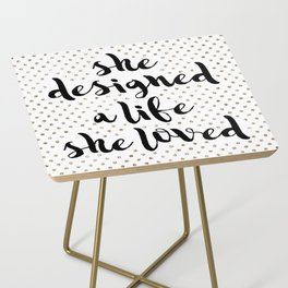She Designed a Life She Loved Side Table