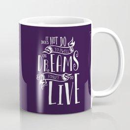 Dwell on Dreams Coffee Mug
