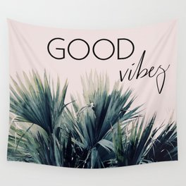 Good Vibes Palm Wall Tapestry