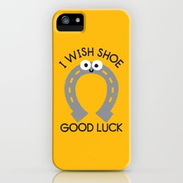 Straight From the Horse's Foot iPhone Case