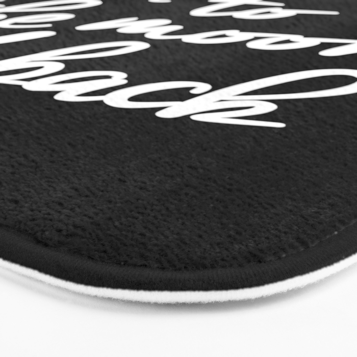 I Love You to the Moon and Back black-white monochrome typography childrens room nursery home decor Bath Mat