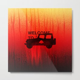 Welcome To... Metal Print