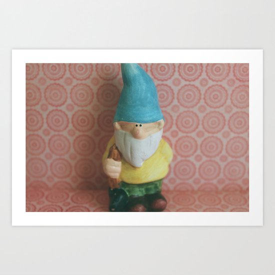 Chillin' with my Gnomies - I Art Print