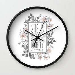 Christian Quote Proverbs 31:25 Wall Clock