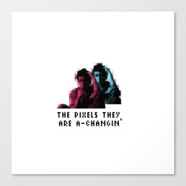 The pixels they are a changin' Canvas Print