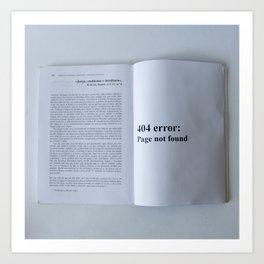 404 error: Page not found Art Print