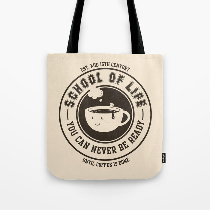 School of Life Tote Bag