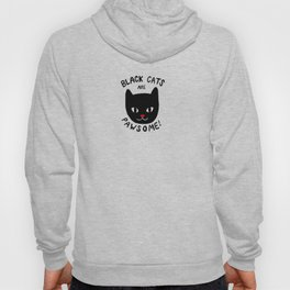 Black Cats are Pawsome! Hoody