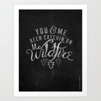 lyrics Art Prints featuring LYRICS - Wildfire by Molly Freze