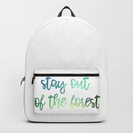 Stay out of the Forest Watercolor Backpack