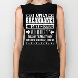 Breakdance Dancer Funny Saying Gift Biker Tank
