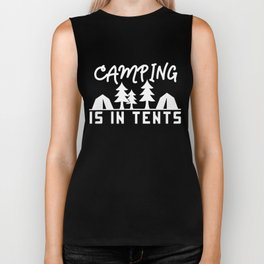 Camping Is In Tents Funny Camper Humor Biker Tank