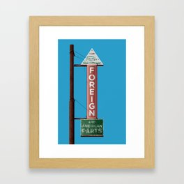 Foreign and American Parts Sign Framed Art Print