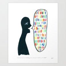 Speak Beauty, Truth, Love Art Print