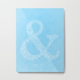 Ampersand of Ampersands Metal Print