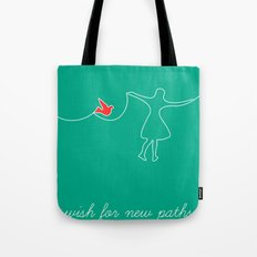 wish for new paths Tote Bag