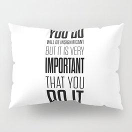 Lab No. 4 - Mahatma Gandhi Inspirational Quotes Poster Pillow Sham