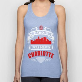 I Was Born In Charlotte Unisex Tank Top
