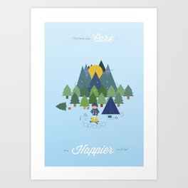 """""""The Less You Care The Happier You'll Be"""" Art Print"""
