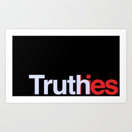 Truth in lies 3 Art Print