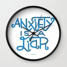 Anxiety is A Liar (light blue) Wall Clock