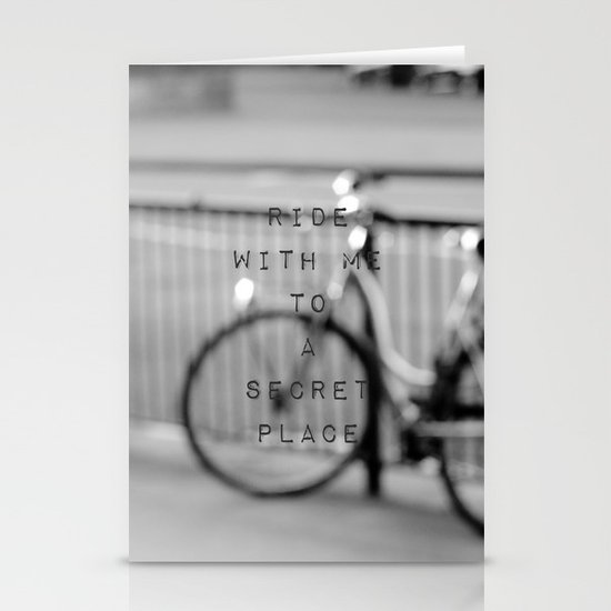 I want to ride with you to a secret place Stationery Cards