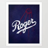 dodgers Art Prints featuring Roger That! by Robert Farkas