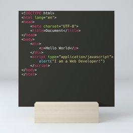 Hello World, I am a Web Developer Mini Art Print