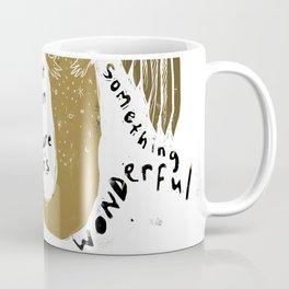 Not exactly Sure Coffee Mug