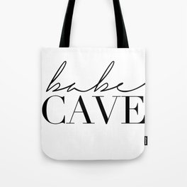 babe cave Tote Bag