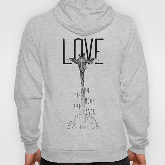 LOVE TO THE MOON AND BACK Hoody