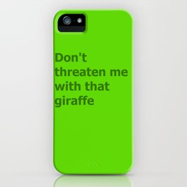 Green Butcher's Quote  iPhone Case