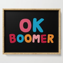 Ok Boomer Serving Tray