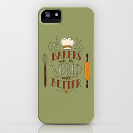 BAKERS MAKE... iPhone Case