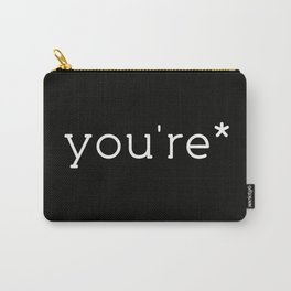 you're* Carry-All Pouch