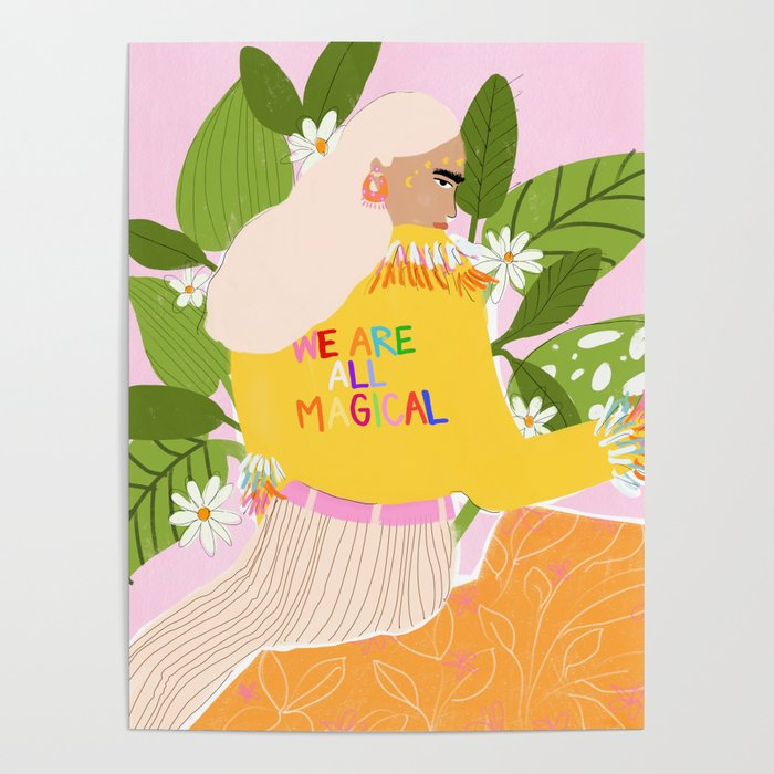 We are magical Poster