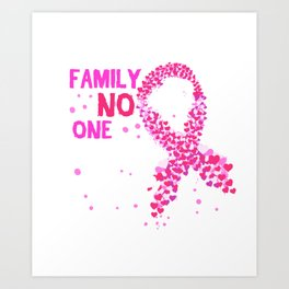 Breast Cancer Awareness In This Family No One Fights Alone Product Art Print