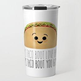 Let's Taco Bout Love Baby Travel Mug