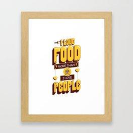 I Love Food Framed Art Print