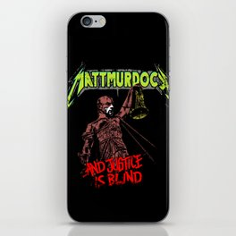 ...And Justice is Blind iPhone Skin