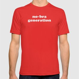 No-bra generation T-shirt