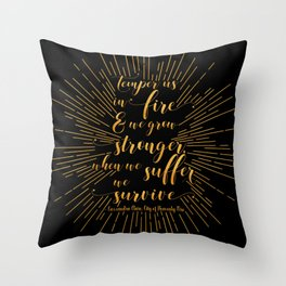 Temper us in Fire - The Mortal Instruments Throw Pillow