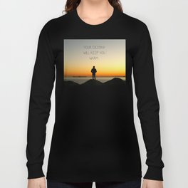 Try Not to Worry... Long Sleeve T-shirt